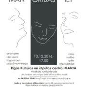 """10. decembrī Rīgas Kultūras un atpūtas centrā """"Imanta"""" notiks dokumentāla eseja - kustību izrāde """"Man gribas iet..."""" un Cimdu Jetes darbu kolekcijas izstāde"""