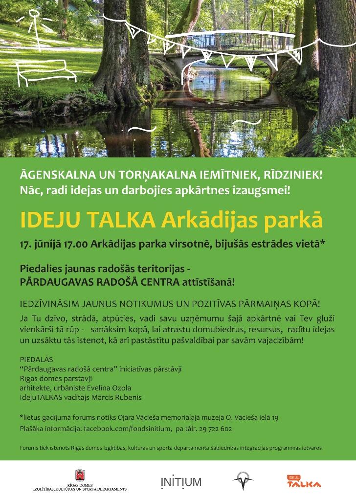 17. jūnijā plkst. 17.00 ideju talka Arkādijas parkā